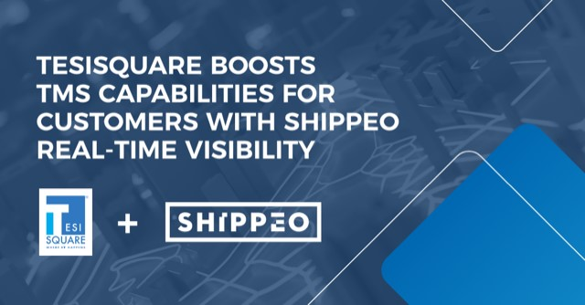 TESISQUARE® partners with Shippeo for real-time delivery tracking