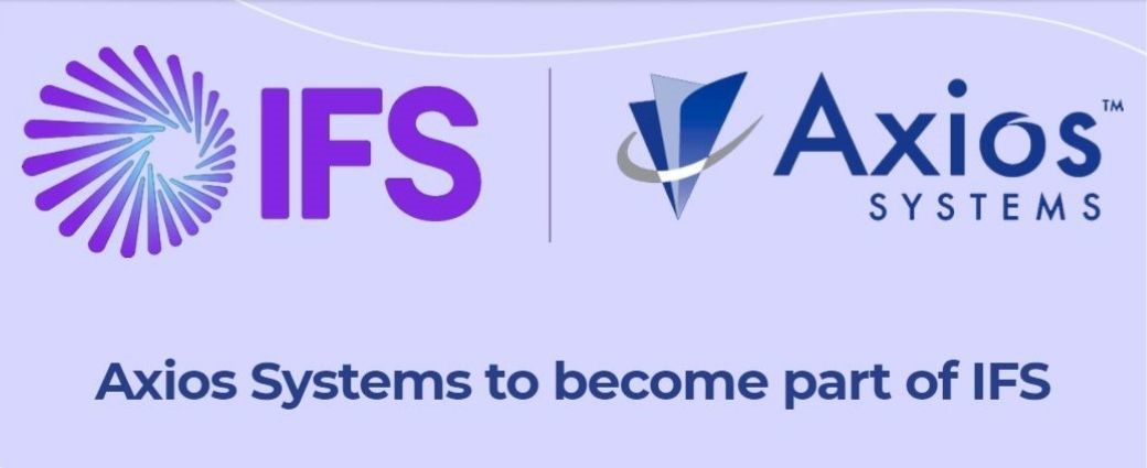 IFS Acquires Axios Systems